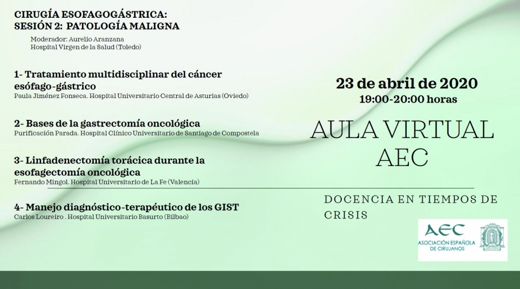 Webinar -Aula Virtual de la AEC- Sección Cirugía Esofagogástrica. Sesión 2: Patología Maligna