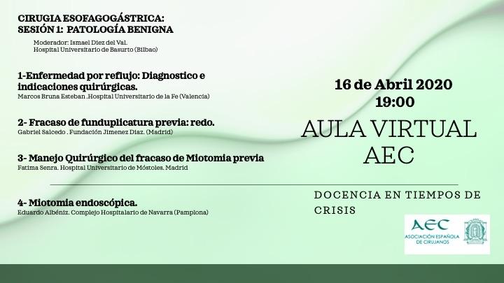 Webinar -Aula Virtual de la AEC- Sección Cirugía Esofagogástrica. Sesión 1: Patología Benigna