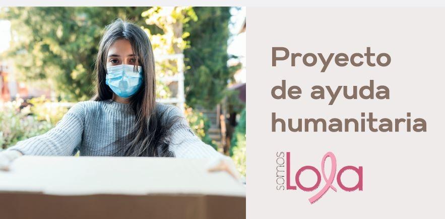 """Proyecto de Ayuda Humanitaria """"SomosLola"""""""