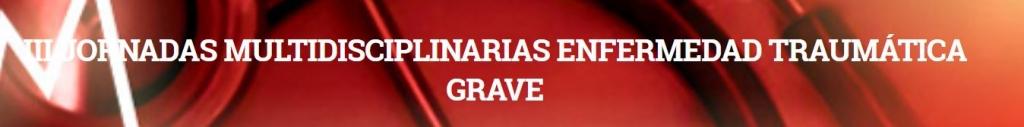 III Jornadas Enfermedad Traumática Grave SEMICYUC-AEC